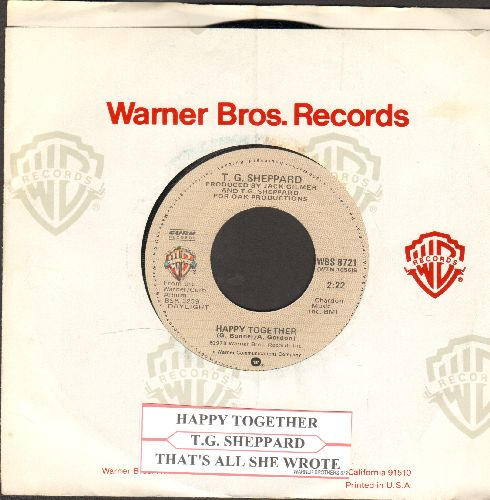 Sheppard, T. G. - Happy Together/That's All She Wrote (with juke box label and Warner Brothers company sleeve) - NM9/ - 45 rpm Records