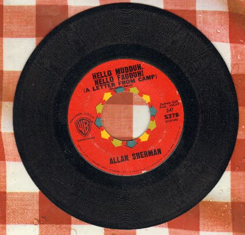 Sherman, Allan - Hello Mudduh, Hello Fadduh! (A Letter From Camp)/(Rag Mop) Rat Fink - EX8/ - 45 rpm Records