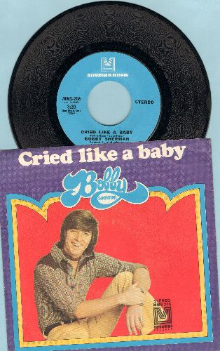 Sherman, Bobby - Cried Like A Baby/Is Anybody There? (with picture sleeve)(bb) - NM9/EX8 - 45 rpm Records
