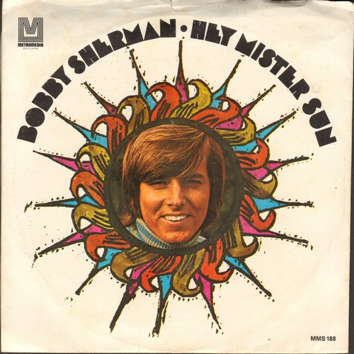 Sherman, Bobby - Hey, Mister Sun/Two Blind Minds (with picture sleeve) - EX8/EX8 - 45 rpm Records