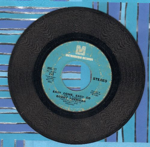 Sherman, Bobby - Easy Come, Easy Go/July Seventeen  - VG6/ - 45 rpm Records
