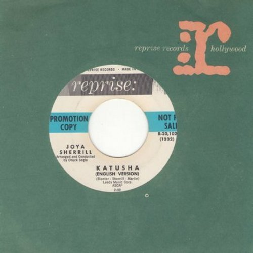 Sherrill, Joya - Katusha (Russian Version)/Katusha (English Version) (DJ advance copy with Reprise company sleeve) - NM9/ - 45 rpm Records