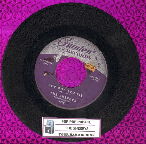 Sherrys - Pop Pop Pop-Pie/Your Hand In Mine (with juke box label) - VG7/ - 45 rpm Records