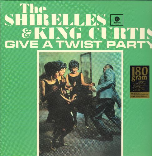 Sirelles & King Curtis - The Shirelles & King Curtis Give A Twist Party: Mama Here Comes The Bride, Boys, Mister Twister, Potato Chips, Welcome Home Baby  (Vinyl STEREO LP record, EU re-issue on 180 gram Virgin Vinyl, SEALED, never opened!) - SEALED/SEALE