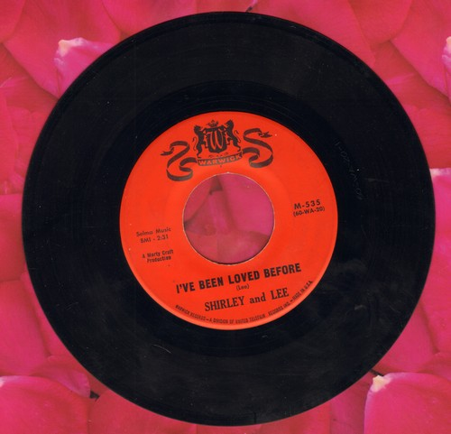 Shirley & Lee - I've Been Loved Before/Like You Used To - EX8/ - 45 rpm Records