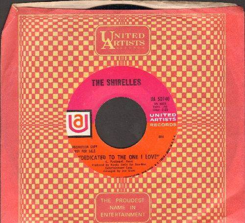 Shirelles - Dedicated To The One I Love (double-A-sided DJ advance pressing with United Artists company sleeve) - NM9/ - 45 rpm Records
