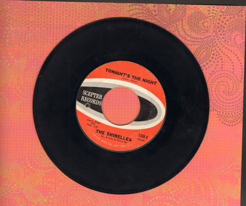 Shirelles - Tonights The Night/The Dance Is Over (bb) - VG7/ - 45 rpm Records