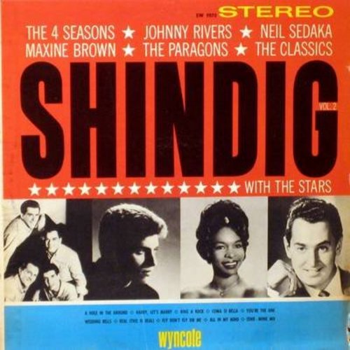 Four Seasons, Johnny Rivers, Maxine Brown, Neil Sedaka, Paragons, Classics - Shindig With The Stars: You're The One, Wedding Bells, Harry Let's Marry, Ring A Rock, Real (Vinyl STEREO LP record) - NM9/EX8 - LP Records