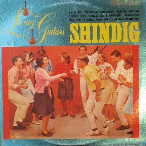 Living Guitars - Living Guitars Shindig: Mabellene, Rag Doll, Roll Over Beethoven, Under The Boardwalk, School Days (Vinyl LP record) - NM9/EX8 - LP Records
