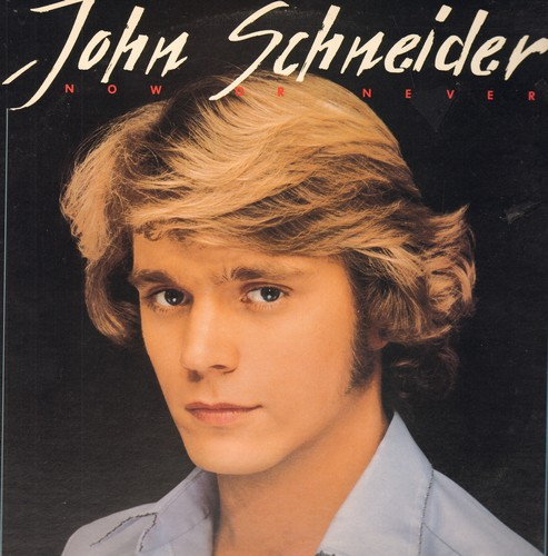 Schneider, John - Now Or Never: Them Good Ol Boys Are Bad, Stay, No. 34 In Atlanta, Let Me Love You (Vinyl STEREO LP record) - NM9/EX8 - LP Records