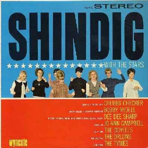 Checker, Chubby, and others - Shindig With The Stars: Includes songs by Jo Ann Campbell, Dovells, Orlons, Tymes and others (Vinyl STEREO LP record, NICE condition!) - EX8/EX8 - LP Records