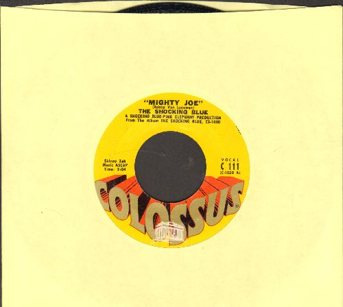 Shocking Blue - Mighty Joe/I'm A Woman  - NM9/ - 45 rpm Records