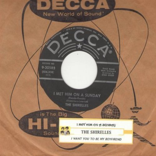 Shirelles - I Want You To Be My Boyfriend/I Met Him On A Sunday (with Decca company sleeve and juke box label) - EX8/ - 45 rpm Records
