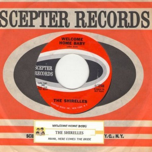 Shirelles - Welcome Home Baby/Mama, Here Comes The Bride (with vintage Scepter company sleeve and juke box label) - NM9/ - 45 rpm Records