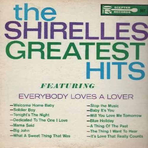 Shirelles - Greatest Hits: Everybody Loves A Lover, Soldier Boy, Tonight's The Night, Mama Said, Dedicated To The One I Love, Baby It's You, Will You Love Me Tomorrow (Vinyl MONO LP record) - EX8/VG7 - LP Records