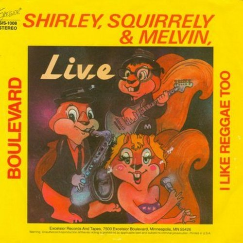 Shirley, Squirrely & Melvin - I Like Reggae Too/Boulevard (Chipmunk-Style Novelty Record with picture sleeve) - NM9/NM9 - 45 rpm Records