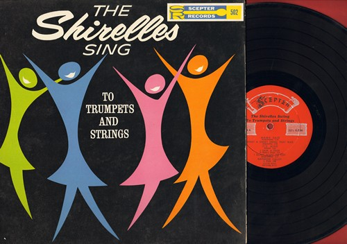 Shirelles - The Shirelles Sing To Trumpets And Strings: Mama Said, What A Sweet Thing That was, It's Mine, I Saw A Tear, I Don't Want To Cry, Rainbow Valley, My Willow Tree, The First One, What's Mine Is Yours, Without A Word Of Complaint, I'll Do The Sam