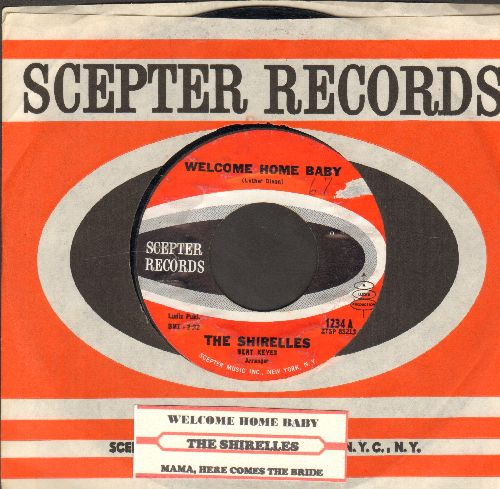 Shirelles - Welcome Home Baby/Mama, Here Comes The Bride (with vintage Scepter company sleeve and juke box label) - EX8/ - 45 rpm Records