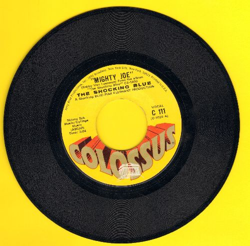 Shocking Blue - I'm A Woman (obscure follow-up to -Venus-)/Mighty Joe - EX8/ - 45 rpm Records