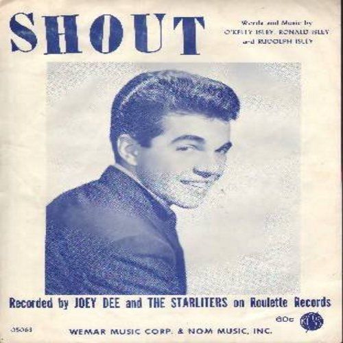 Dee, Joey & The Starliters - Shout! - SHEET MUSIC for the 1962 Vintage Rock & Roll Hit made popular by Joey Dee & The Starliters (NICE portrait!), composed by Ronald & Rudolph Isley - (THIS IS SHEET MUSIC, NOT ANY OTHER KIND OF MEDIA! Shipping rate same a
