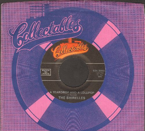 Shirelles - A Teardrop And A Lollipop/Will You Love Me Tomorrow (double-hit re-issue with Collectables company sleeve) - NM9/ - 45 rpm Records