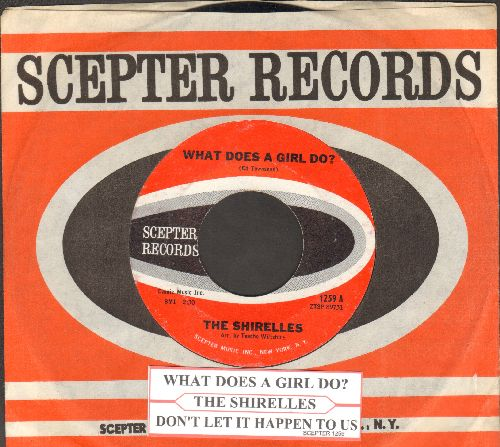 Shirelles - What Does A Girl Do?/Don't Let It Happen To Us (with juke box label and vintage Scepter company sleeve) - NM9/ - 45 rpm Records
