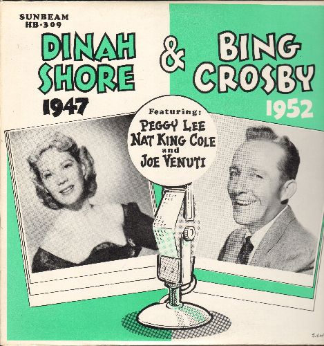 Shore, Dinah, Bing Crosby, Peggy Lee, Nat King Cole, Joe Venuti - Dinah Shore - Bing Crosby Shows (1947 & 1952): Doodle Doo Do, You Belong To Me, You Don't Learn That In School, Laura, Memphis Blues (vinyl LP record, re-issue of vintage Radio recordings)