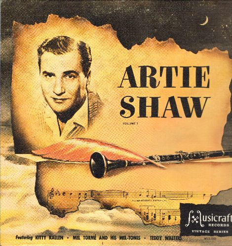 Shaw, Artie - Artie Shaw, featuring Kitty Kallen, Mel Torme, Teddy Walters: My Heart Belongs To Daddy, Begin The Beguine, Night And Day (vinyl LP record, 1978 issue of vintage recordings, gate-fold cover) - NM9/NM9 - LP Records