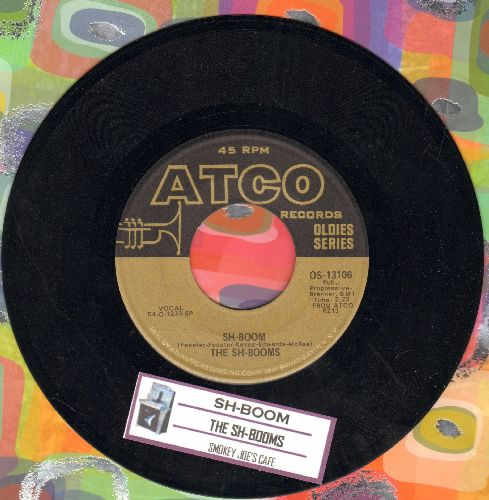 Sh-Booms - Sh-Boom/Smokey Joe's Café (by The Robins on flip-side) (early re-issue of vintage Doo-Wop recordings with juke box label) - NM9/ - 45 rpm Records