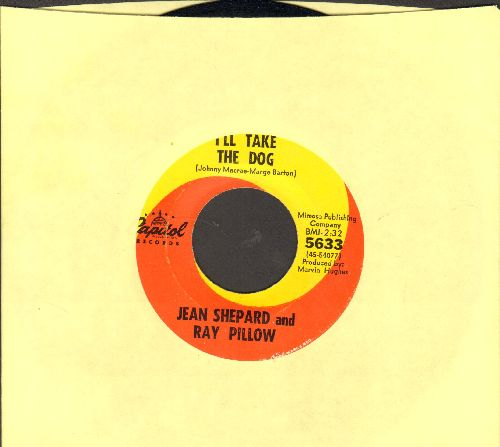 Shepard, Jean & Ray Pillow - I'll Take The Dog/I'd Fight The World - NM9/ - 45 rpm Records