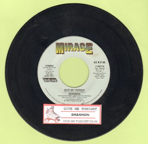 Shannon - Give Me Tonight/Give Me Tonight (Dub Mix) (with juke box label) - EX8/ - 45 rpm Records