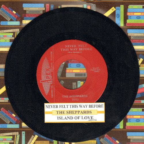 Sheppards - Never Felt This Way Before/Island Of Love (with juke box label) - NM9/ - 45 rpm Records