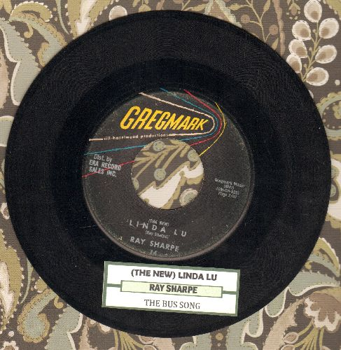 Sharpe, Ray - Linda Lu/The Bus Song (RARE alternate flip-side!)(with juke box label) - EX8/ - 45 rpm Records