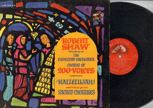 Shaw, Robert & Cleveland Orchestra Chorus of 200 Voices - Hallelujah and other great Sacred Choruses (Vinyl Red Seal Living Stereo LP record) - VG7/EX8 - LP Records