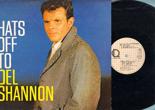 Shannon, Del - Hats Off To Del Shannon: The Swiss Maid, Don't Gild The Lily Lily, So Long Baby, Hey! Little Girl (vinyl MONO LP record, re-issue of vintage recordings) - EX8/EX8 - LP Records
