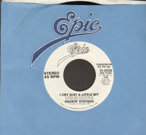 Stevens, Shakin' - I Cry Just A Little Bit (double-A-sided DJ advance pressing with Epic company sleeve) - NM9/ - 45 rpm Records