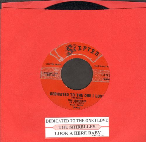 Shirelles - Dedicated To The One I Love/Look A Here Baby (red label, script logo)  - NM9/ - 45 rpm Records