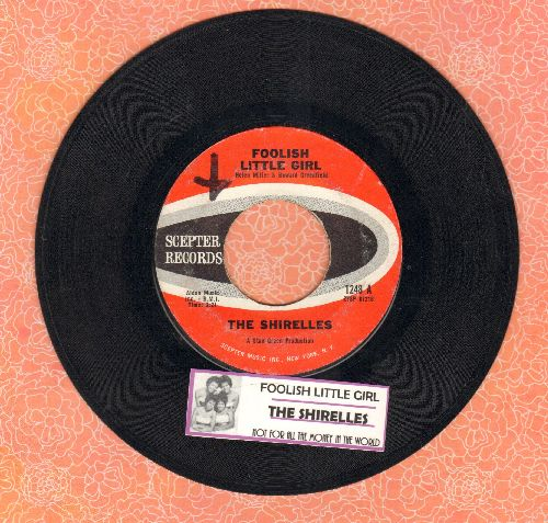 Shirelles - Foolish Little Girl/Not For All The Money In The World (Overlooked FANTASTIC flip-side! - with juke box label) - EX8/ - 45 rpm Records