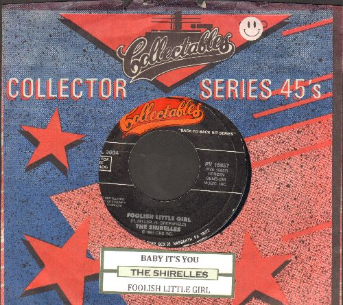 Shirelles - Baby It's You/Foolish Little Girl (double-hit re-issue with juke box label and company sleeve) - VG7/ - 45 rpm Records
