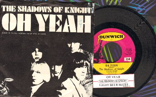 Shadows Of Knight - Oh Yeah/Light Bulb Blues (with picture sleeve and juke box label) - NM9/EX8 - 45 rpm Records