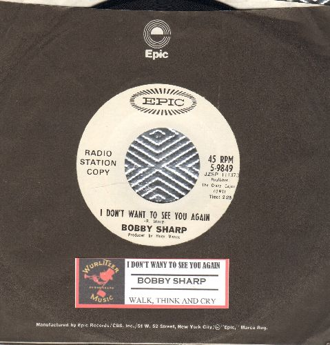 Sharp, Bobby - I Don't Want To See You Again (ULTRA-SENTIMENTAL break-up song)/Walk, Think And Cry (DJ advance copy with Epic company sleeve and juke box label) - NM9/ - 45 rpm Records