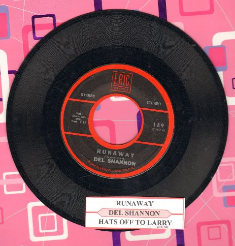 Shannon, Del - Runaway/Hats Off To Larry (double-hit re-issue with juke box label) - EX8/ - 45 rpm Records