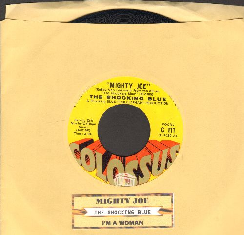 Shocking Blue - Mighty Joe/I'm A Woman (with juke box label) - NM9/ - 45 rpm Records