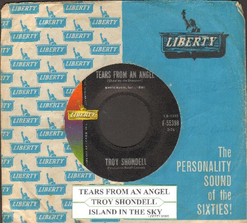 Shondell, Troy - Tears From An Angel/Island In The Sky (with juke box label and vintage Liberty company sleeve) - NM9/ - 45 rpm Records
