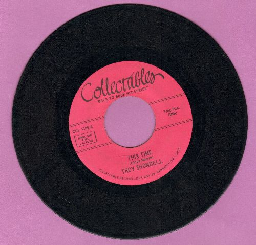Shondell, Troy - This Time/Let The Good Times Roll (by Shirley & Lee on the flip-side) (re-issue) - EX8/ - 45 rpm Records