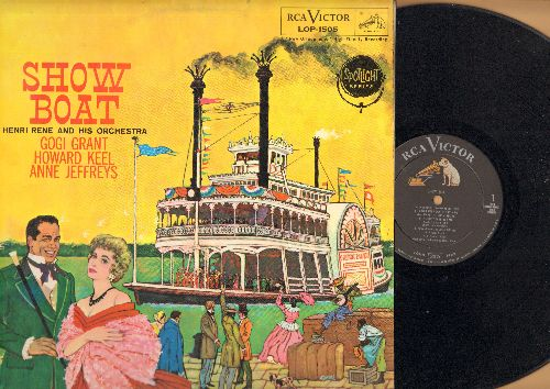 Show Boat - Show Boat - Songs from the Broadway Classic starring Gogi Grant, Howard Keel and Anne Jeffreys with Henry Rene & His Orchestra (Vinyl MONO LP record, 1959 first pressing) - NM9/EX8 - LP Records