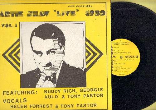 Shaw, Artie - Artie Shaw LIVE 1939: Featuring Vocals by Helen Forrest & Tony Pastor: It Had To Be You, In The Mood, You Got Me (vinyl LP record, Canadian re-issue of vintage Jazz recordings) - NM9/EX8 - LP Records