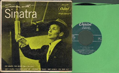 Sinatra, Frank - Sessions with Sinatra: Two Hearts, Two Kisses(Make One Love)/Don't Change Your Mind About Me/Learnin' The Blues/Why Should I Cry Over You? (vinyl EP record with picture cover) - VG7/EX8 - 45 rpm Records