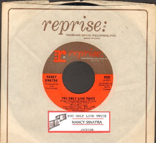 Sinatra, Nancy - You Only Live Twice (From James Bond Film of same title)/Jackson (with Reprise company sleeve and juke box label) - EX8/ - 45 rpm Records
