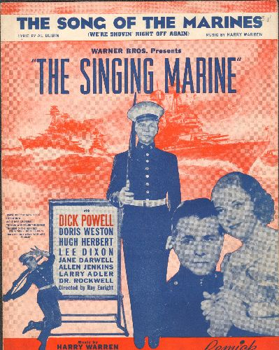 Powell, Dick, Doris Weston - The Song Of The Marines - RARE Vintage SHEET MUSIC  for the love theme featured in 1937 film -The Singing Marine- starring Dick Powell and Doris Weston. BEATIFU&L cover art! - EX8/ - Sheet Music